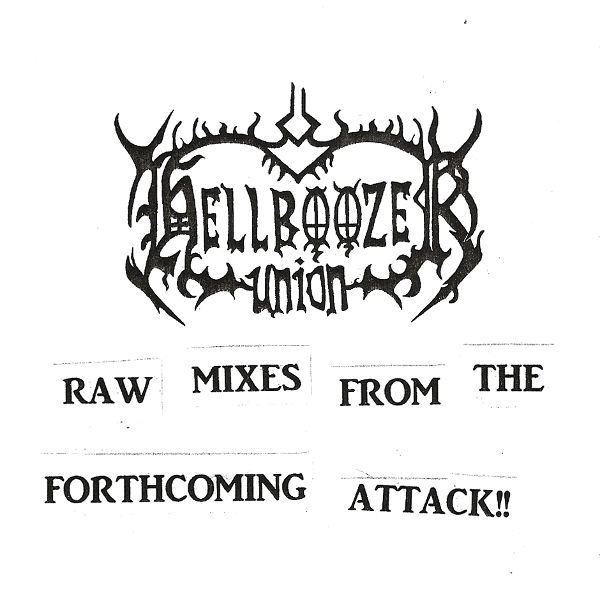 Hellboozer Union - Raw Mixes from the Forthcoming Attack!