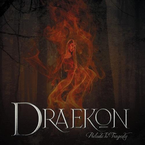 Draekon - Prelude to Tragedy