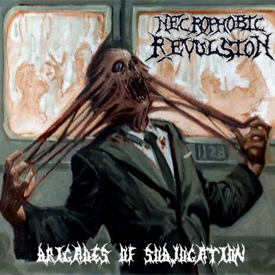 Necrophobic Revulsion - Brigades of Subjugation