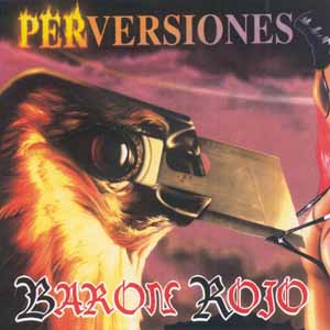 Barón Rojo - Perversiones