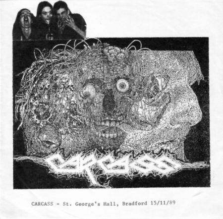 Carcass - St. George's Hall, Bradford 15/11/89