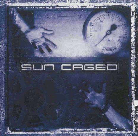 Sun Caged - Sun Caged