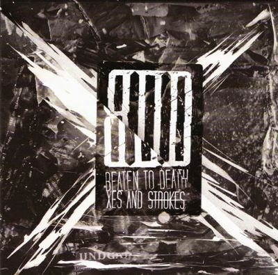 Beaten to Death - Xes and Strokes