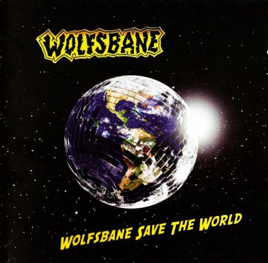 Wolfsbane - Wolfsbane Save the World