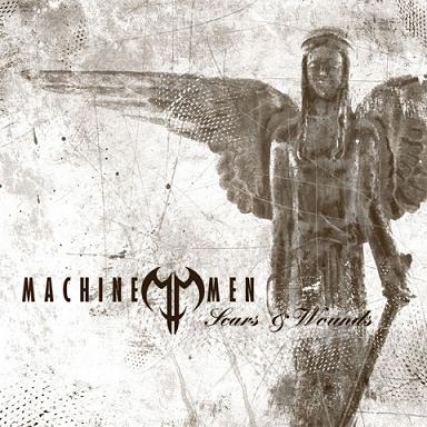 Machine Men - Scars & Wounds