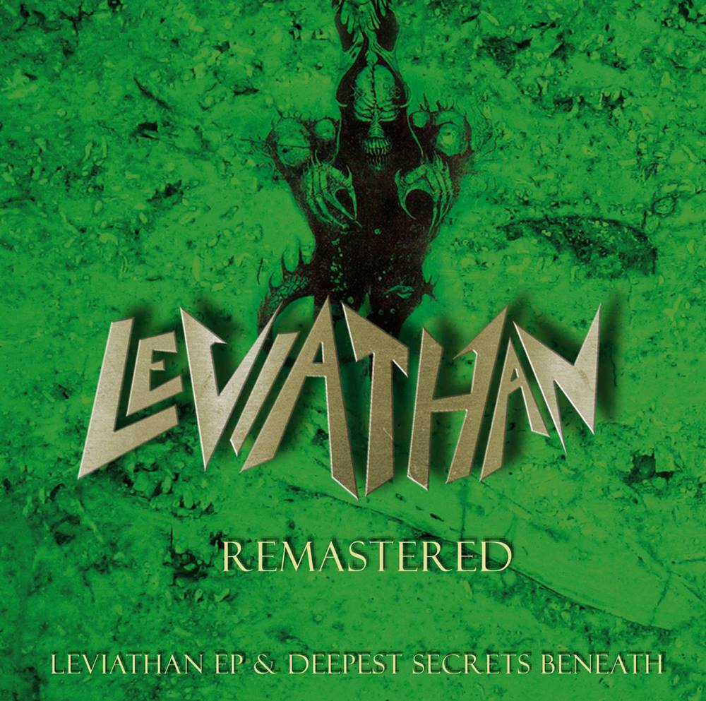 Leviathan - Deepest Secrets Beneath & Leviathan EP