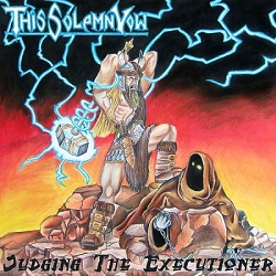 This Solemn Vow - Judging the Executioner