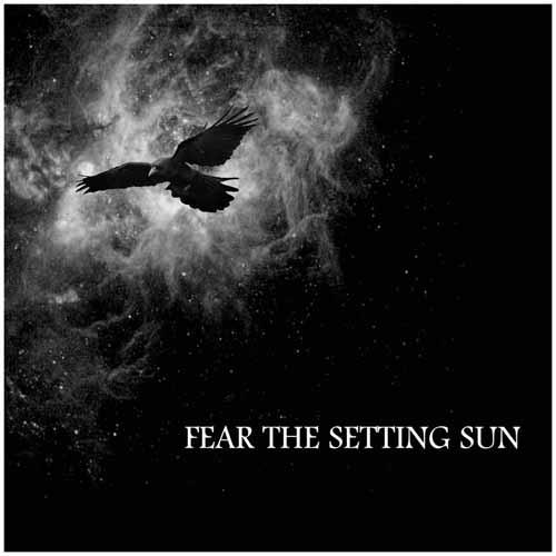 Fear the Setting Sun - Fear the Setting Sun