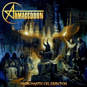 Armageddon - Necromantic Celebration