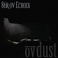 Ov Dust - Stir ov Echoes