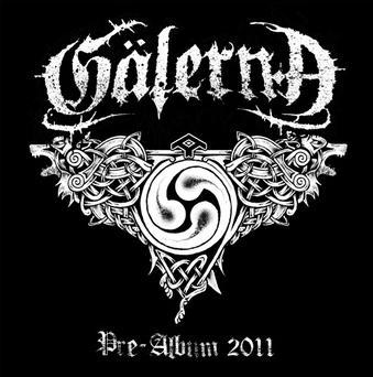 Gälernå - Pre-Album 2011