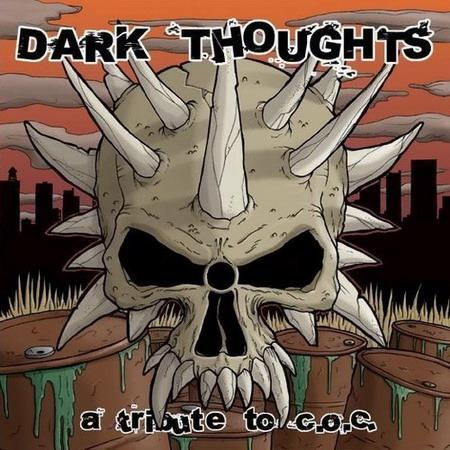 Municipal Waste / Holier Than Thou? - Dark Thoughts: A Tribute to C.O.C.