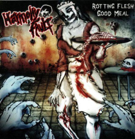Harmony Fault - Rotting Flesh Good Meal