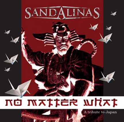 Sandalinas - No Matter What: A Tribute to Japan