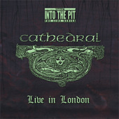 Cathedral - Live in London