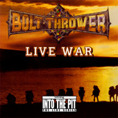 Bolt Thrower - Live War