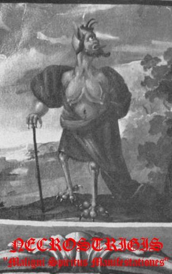 Necrostrigis - Maligni Spiritus Manifestationes