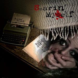 Scarin' Myself - Genesis of Mass Murder