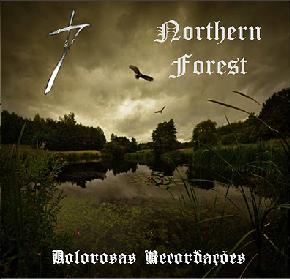 Northern Forest - Dolorosas Recordações