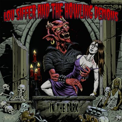 Lou Siffer & the Howling Demons - In the Dark