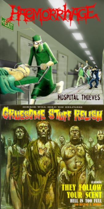 Haemorrhage / Gruesome Stuff Relish - Hospital Thieves / Horror Will Hold You Helpless