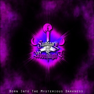 Funeral Moonlight - Born into the Mysterious Darkness
