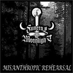 Funeral Moonlight - Misanthropic Rehearsal