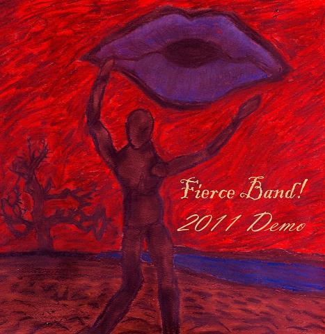 Fierce Band! - 2011 Demo