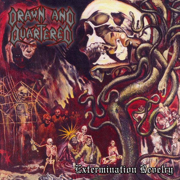Drawn and Quartered - Extermination Revelry