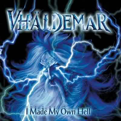 Vhäldemar - I Made My Own Hell