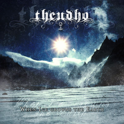 Theudho - When Ice Crowns the Earth