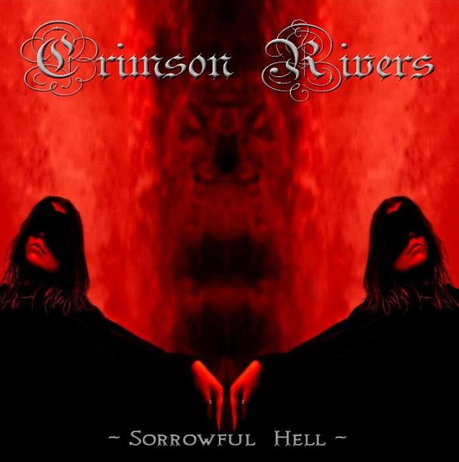 Crimson Rivers - Sorrowful Hell