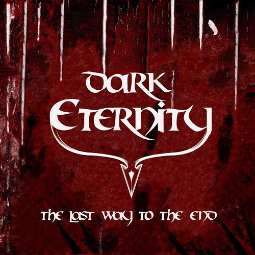 Dark Eternity - The Last Way to the End