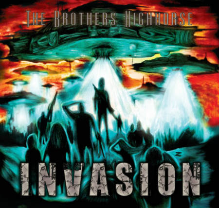 The Brothers Highhorse - Invasion