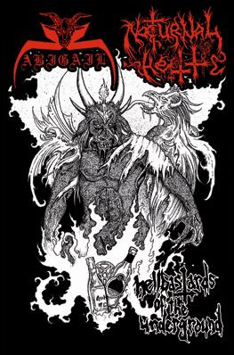 Abigail / Nocturnal Hell - Hellbastards of the Underground