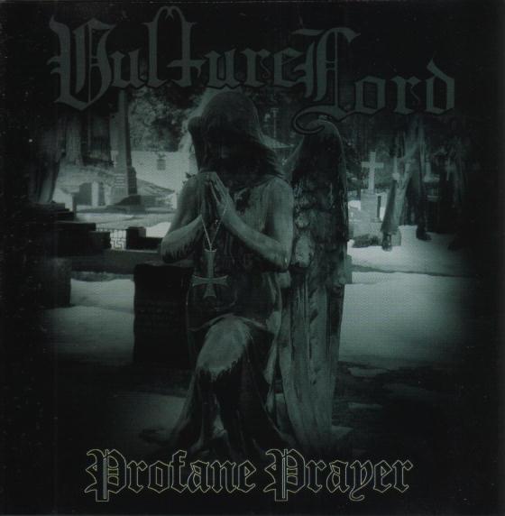 Vulture Lord - Profane Prayer