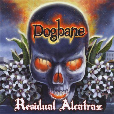 <br />Dogbane - Residual Alcatraz