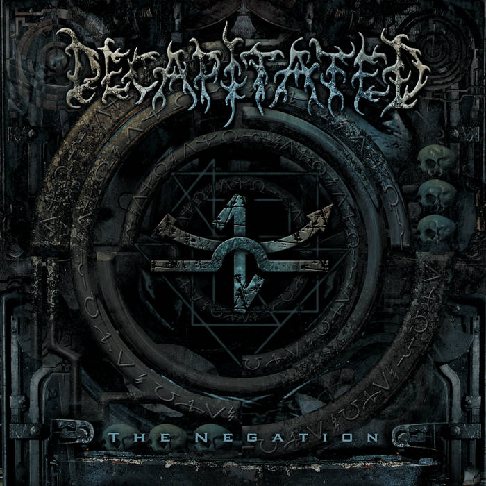 Decapitated - The Negation