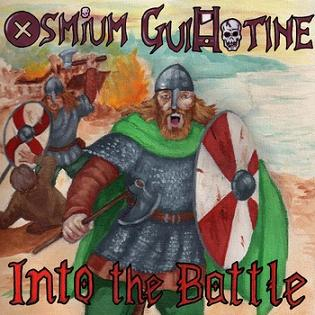 Osmium Guillotine - Into the Battle