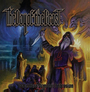 The Day of the Beast - Relentless Demonic Intrusion