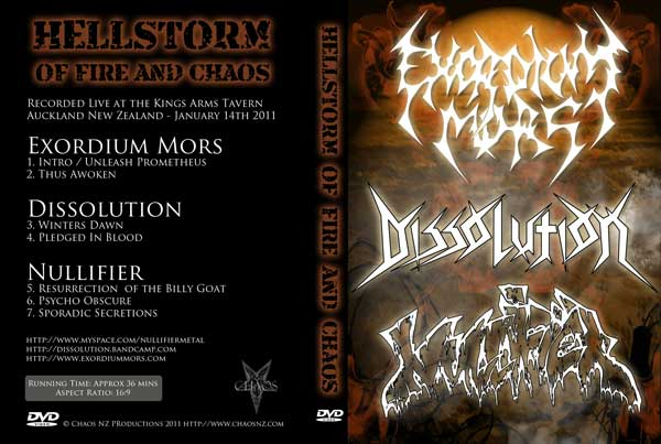 Exordium Mors / Dissolution / Nullifier - Hellstorm of Fire and Chaos