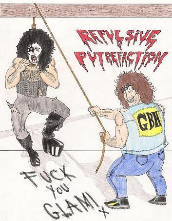 Repulsive Putrefaction - Fuck You Glam!