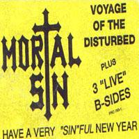Mortal Sin - Voyage of the Disturbed