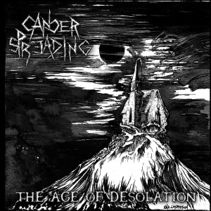 Cancer Spreading - The Age of Desolation