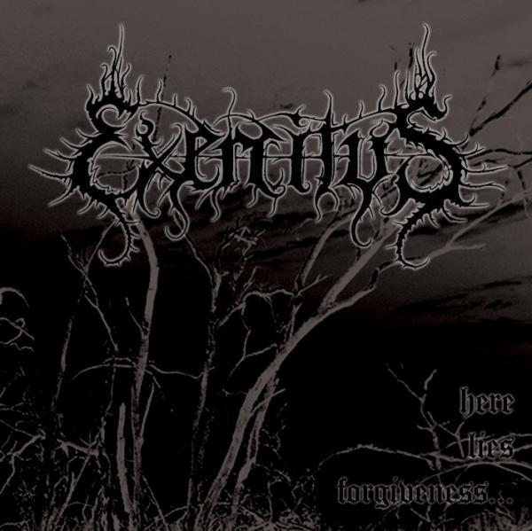 Exercitus - Here Lies Forgiveness...