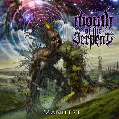 Mouth of the Serpent - Manifest