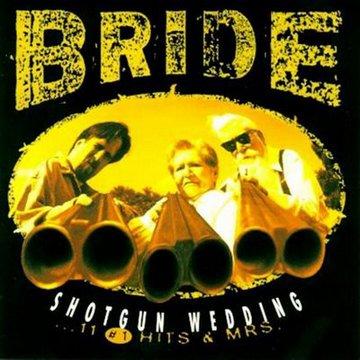Bride - Shotgun Wedding