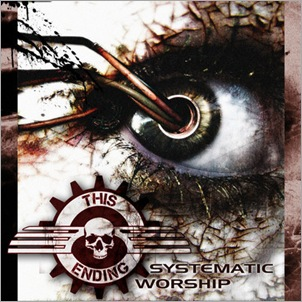 This Ending - Systematic Worship