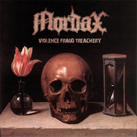 Mordax - Violence, Fraud, Treachery