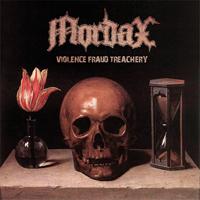 Mordax - Violence, Fraud, Treachery
